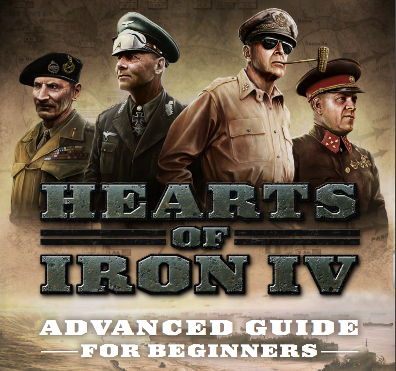 3ec3dbde497 Hearts of Iron IV - Advanced Guide for Beginners | Paradox ...