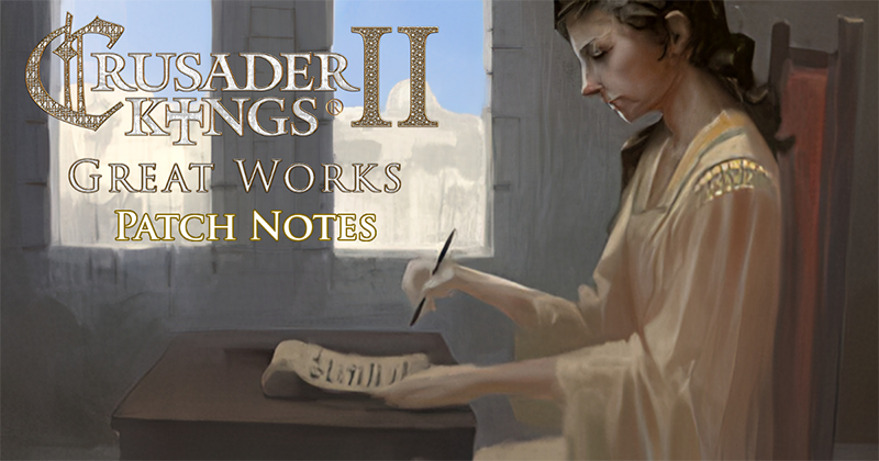CK2 - Dev Diary #118 - Great Works Patchnotes | Paradox
