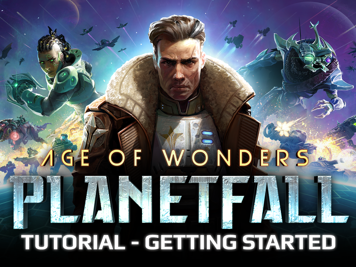 Planetfall_TUTORIAL_GETTING STARTED.png
